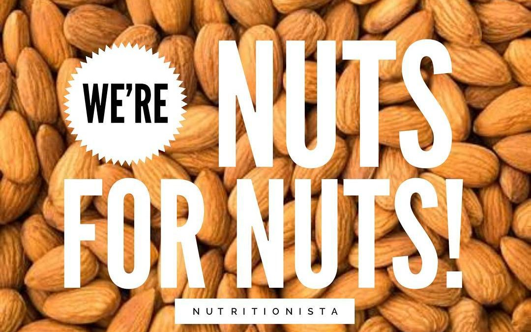 We're Nuts for Nuts!